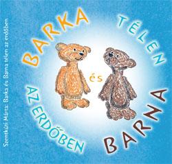 Barka és Barna télen az erdőben